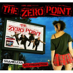 "ZERO POINT ""Shamless Selfpromotion"" CD"