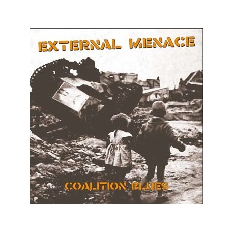 "EXTERNAL MENACE ""Coalition Blues"" LP"