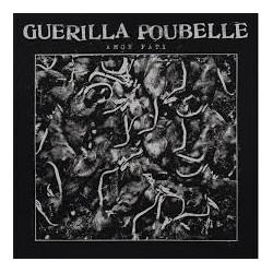 """GUERILLA POUBELLE """"Amor Fati"""" CD"""