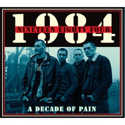 "1984 "" A Decade of Pain"" CD"