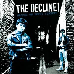 "DECLINE ""Heroes on Empty Streets"" LP"