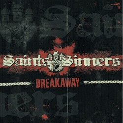 "SAINTS & SINNERS ""Breakaway"" CD"