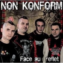 """NON KONFORM """"Face au Reflet"""""""