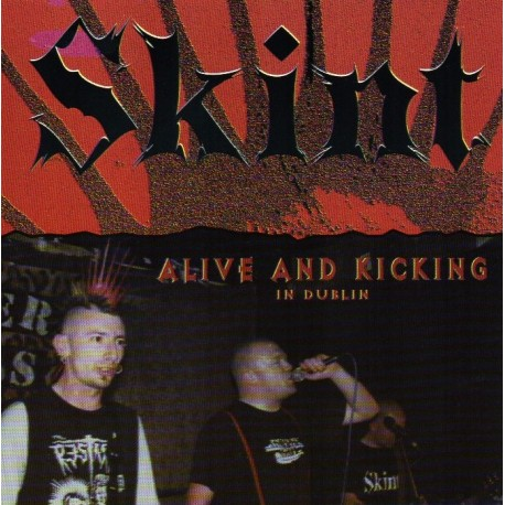 "SKINT ""Alive and Kicking in Dublin"""