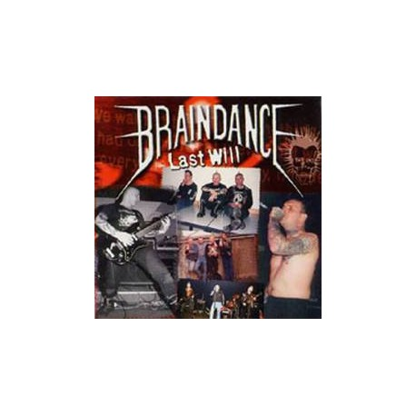 "BRAINDANCE ""Last Will"""