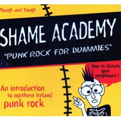 "SHAME ACADEMY ""Punk Rock for Dummies"" CD"