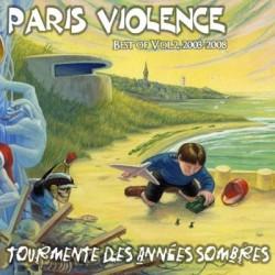 """PARIS VIOLENCE """"Tourmente des années sombres"""" CD"""