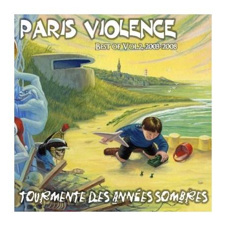 """PARIS VIOLENCE """"Tourmente des années sombres"""""""