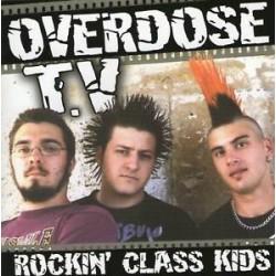 "OVERDOSE T.V ""Rockin' Class Kids"" CD"