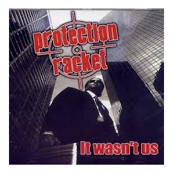 "PROTECTION RACKET ""It wasn't us"""