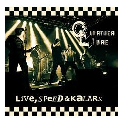 "QUARTIER LIBRE ""Live, speed & kalark"" CD"