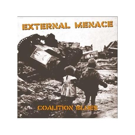 """EXTERNAL MENACE """"Coalition Blues"""" LP"""