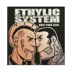 """ETHYLIC SYSTEM """"Unis pour Rien"""" CD"""