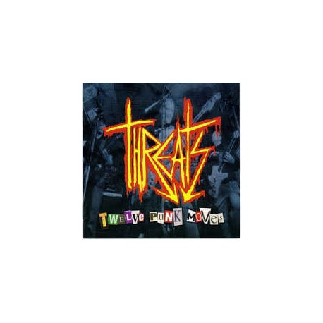 "THREATS ""Twelve Punk Moves"" CD"