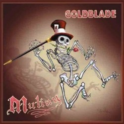 "GOLDBLADE ""Mutiny"" LP"