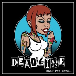 "DEADLINE ""Back for more..."" LP"