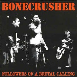 "BONECRUSHER "" Followers of a Brutal Calling"" LP"