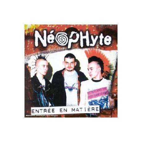 """NEOPHYTE """"Entrée en Matière"""" CD"""
