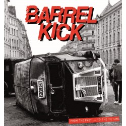 """BARREL KICK """"From the Past...To the Future"""" LP"""