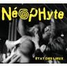 """NEOPHYTE """"Etat des lieux"""" CD"""