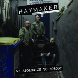 "HAYMAKER ""We apologize to Nobody"" CD"
