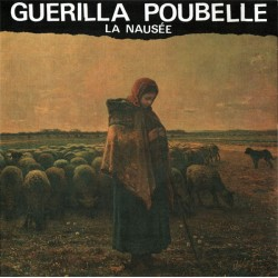 """GUERILLA POUBELLE """"La Nausée"""" CD"""