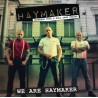 "HAYMAKER ""We are Haymaker"" CD"