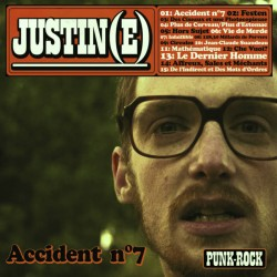 "JUSTINE ""Accident n° 7"" CD"