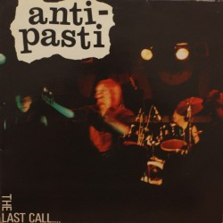 "ANTI PASTI ""The Last call"" CD"
