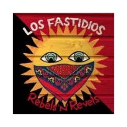 "LOS FASTIDIOS ""Rebels 'N' Revels"" CD"