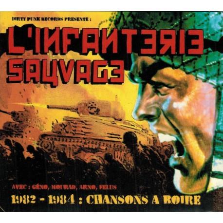 "L'INFANTERIE SAUVAGE ""1982/1984 CD"