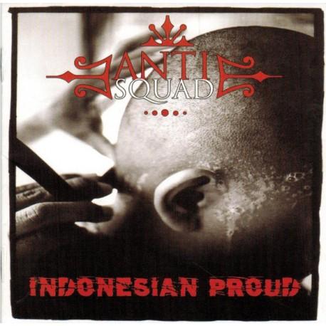 """ANTI SQUAD """"Indonesian Proud"""" CD"""