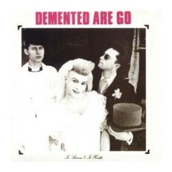 "DEMENTED ARE GO ""In Sickness & in Health"" LP"