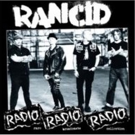 "RANCID ""Radio radio radio - Rare Broadcasts Collection LP"