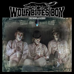 "WOLF BITES BOY "" Family idn't always blood"" LP"