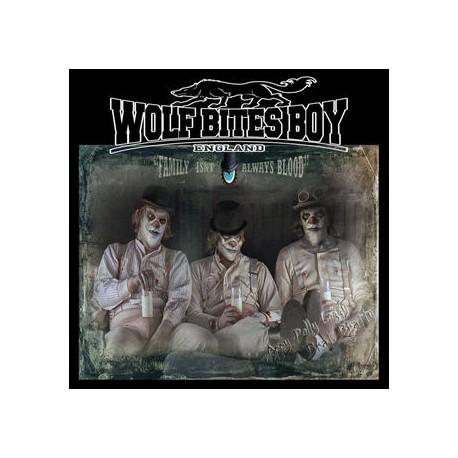 """WOLF BITES BOY """" Family idn't always blood"""" LP"""
