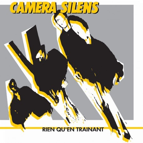 "CAMERA SILENS ""rien qu'en trainant"" CD"