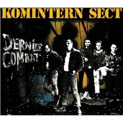 "KOMINTERN SECT ""Dernier Combat"" CD"
