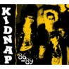 "KIDNAP ""86/89"" CD"