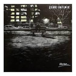"""ZONE INFINIE """"Rester / Fuir"""" LP"""