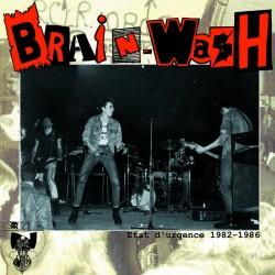 "BRAIN-WASH ""Etat d'Urgence"" LP"