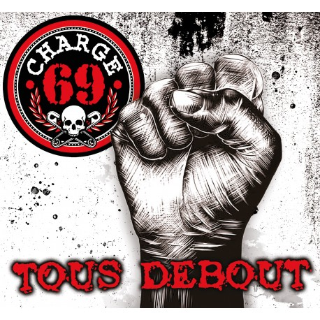 "CHARGE 69 ""Tous Debout"" CD"