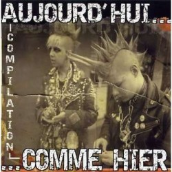 "COMPILATION ""Aujourd hui ...comme Hier"""