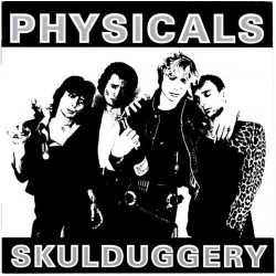 "PHYSICALS ""Skulduggery"" LP"