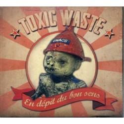 """TOXIC WASTE """"En dépit du Bon Sens"""""""