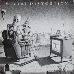 "SOCIAL DISTORTION ""Mommy's little Monster"" LP"