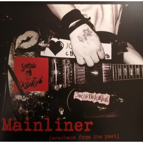 "SOCIAL DISTORTION ""Mainliner"" LP"