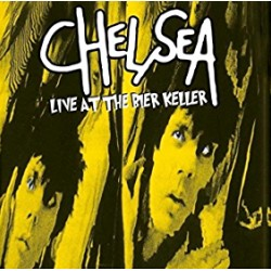 "CHELSEA ""Live at the Bier Keller"" LP"
