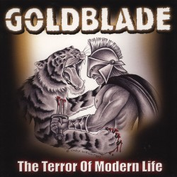 "GOLDBLADE ""The Terror of Modern Life"" LP"