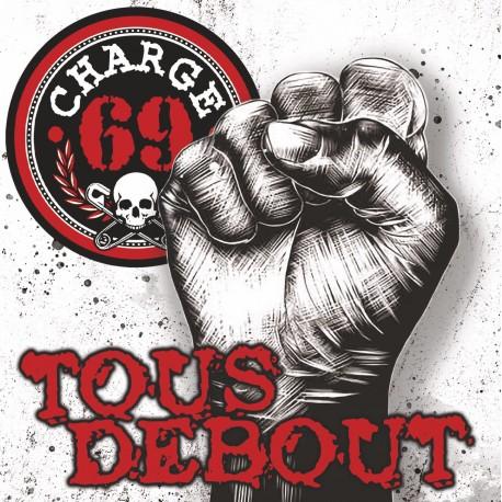 """CHARGE 69 """"Tous Debout"""" LP Nouveau Pressage"""